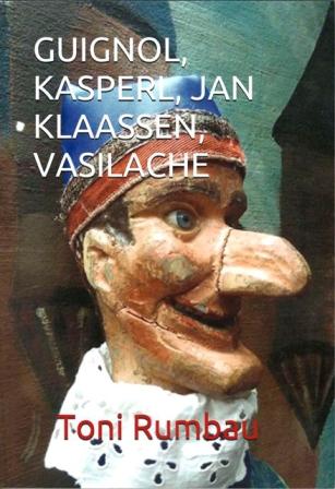 Guignol, Kasperl, Jan Klaassen, Vasilache