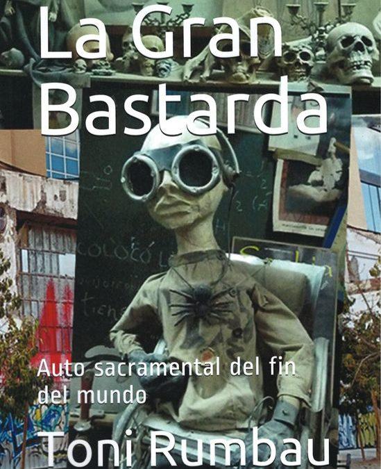 Artículo de Damià Barbany sobre 'La Gran Bastarda' en Putxinel·li.cat